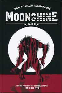 MOONSHINE, Mondschein, Band 2, Zug ins Unglück