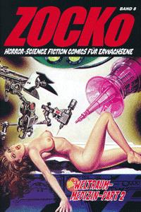 ZOCKo, Band 8, Weltraum-Medizin Part 2