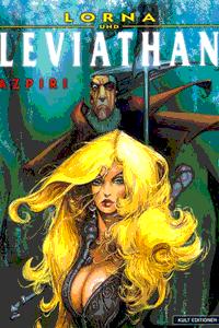 Lorna, Band 4, Lorna und Leviathan