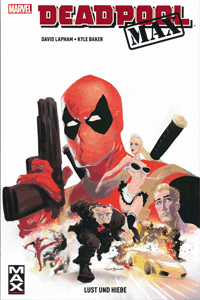 DEADPOOL MAX, Band 1, Marvel/Panini Comics
