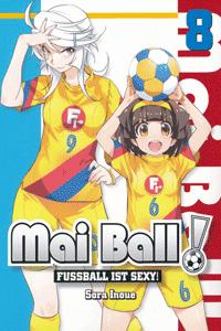 Mai Ball | Fussball ist sexy! [manga], Band 8,