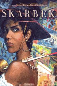 Skarbek, Band 2, Schreiber & Leser
