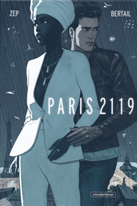 PARIS 2119, Einzelband, Schreiber & Leser