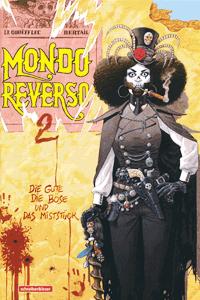 MONDO REVERSO | Umgekehrte Welt, Band 2, Schreiber & Leser