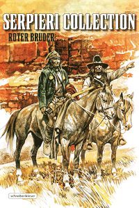 Serpieri Collection WESTERN, Band 3, Schreiber & Leser
