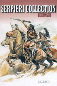 Serpieri Collection WESTERN, Band 4, Tecumseh