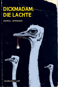 Dickmadam, die lachte, Einzelband, Schreiber & Leser
