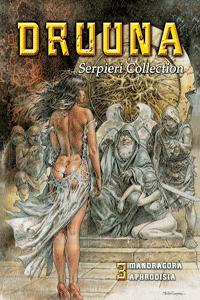 Serpieri Collection DRUUNA, Band 3, Mandragora, Aphrodisia