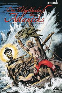 Die Überlebenden des Atlantiks   Integral, Band 3, Louisiana...Hölle im Paradis