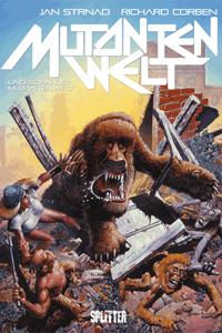 Mutantenwelt & Sohn der Mutantenwelt Gesamtausgabe, Einzelband, Splitter Comics
