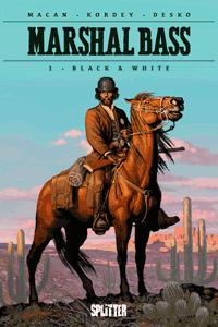 Marshal Bass Sheriff, Band 1, Splitter Comics