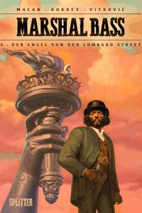 Marshal Bass Sheriff, Band 5, Der Engel von der Lombard Street