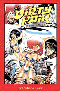 Dirty Pair, Band 1, Sim Hell