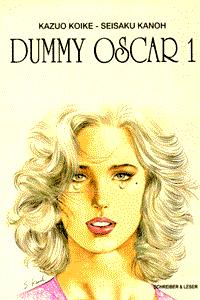 Dummy Oscar, Band 1, Der Kopf I
