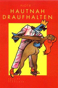 Hautnah Draufhalten, Einzelband, Edition Rossi Schreiber