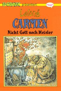 Carmen, Band 3, Nicht Gott noch Meister