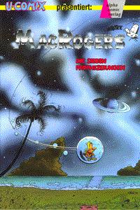 Mac Rogers, Comix 48, Die sieben Prophezeiungen