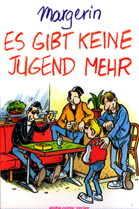 Es gibt keine Jugend mehr, Comix 49, Alpha-Comic Verlag