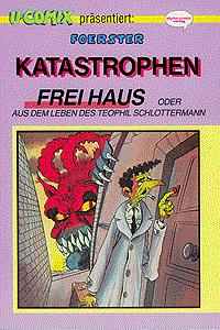 Katastrophen frei Haus, Comix 23, Aus dem Leben des Teophil Schlottermann