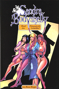 Sandra Bodyshelly, Band 3, Edition Kunst der Comics
