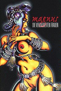 Magnus, Die verzauberten Frauen, Einzelband, Erz�hlungen