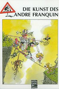 Die Kunst des ANDRE FRANQUIN, Einzelband, Comics, Cartoons, Zeichnungen, Skizzen