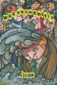 Würgsamkeiten, Einzelband, Edition Kunst der Comics