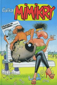 MIMIKRY, Einzelband, Edition Kunst der Comics