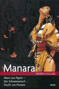 MANARA WERKAUSGABE, Band 16, Mann aus Papier u.a