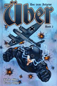 ÜBER - Das letzte Aufgebot lim. Hardcover, Band 2, Panini Comics | Vertigo Wildstorm Panini