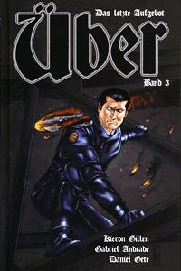 ÜBER - Das letzte Aufgebot lim. Hardcover, Band 3, Panini Comics | Vertigo, Wildstorm, Panini