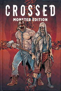 CROSSED MONSTER EDITION, Band 1, Panini Comics | Vertigo, Wildstorm, Panini