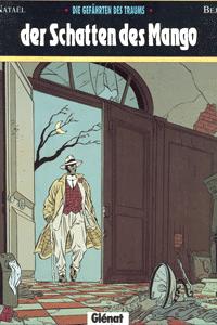 Die Gefährten des Traums, Einzelband, Glenat Comics