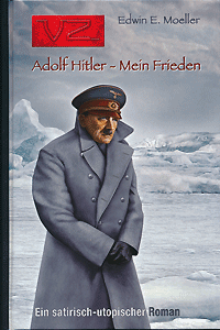 Edition VZ, Band 6, Adolf Hitler - Mein Frieden