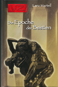 Edition VZ, Band 3, Die Epoche der Bestien