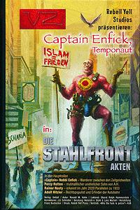 Edition VZ, Band 8, Captain Enfick, Temponaut: Die Stahlfront-Akten