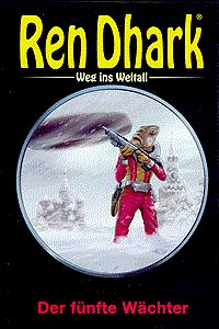 REN DHARK | Weg ins Weltall, Band 16, Der fünfte Wächter
