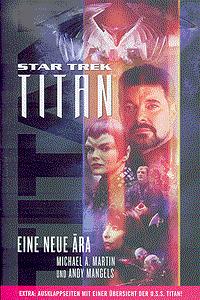 Star Trek TITAN, Band 1, Eine neue Ära
