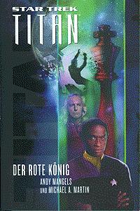 Star Trek TITAN, Band 2, Der rote K�nig