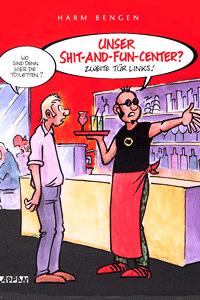 Unser Shit-and-Fun-Center? Zweite Tür links!, Cartoon, Lappan