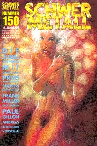 Schwermetall, Band 150, Die Jubelnummer, Serpieri Poster, Frank Miller, . . .