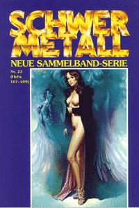Schwermetall - Sammelband, Band 23, Die Überlebende, Rork, Zeit der Asche, . . .