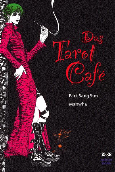 Leseprobe von Das Tarot Cafe, Band 1 - Eine Katze die W�nsche erf�llt/Unverg�ngliche . .