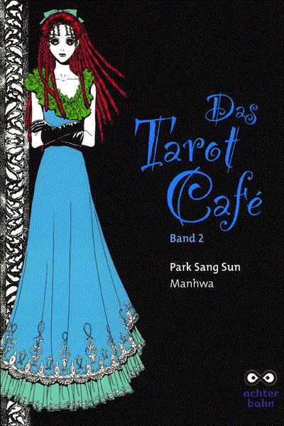 Leseprobe von Das Tarot Cafe, Band 2 - Die herzlose Prinzessin, der Puppenmacher . . .