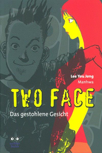 Leseprobe von TWO FACE, Einzelband - Das gestohlene Gesicht