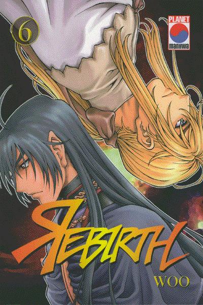 Rebirth, Band 6 - In die Vergangenheit - Deshwitats und Kals Jugend
